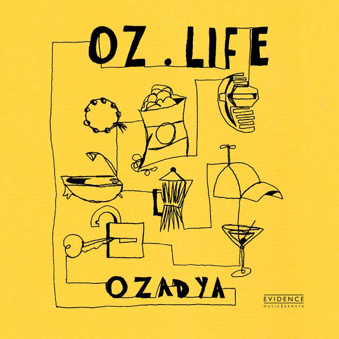 OZADYA / OZ LIFE