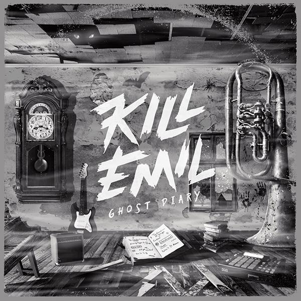 KILL EMIL / キル・エミル / GHOST DIARY