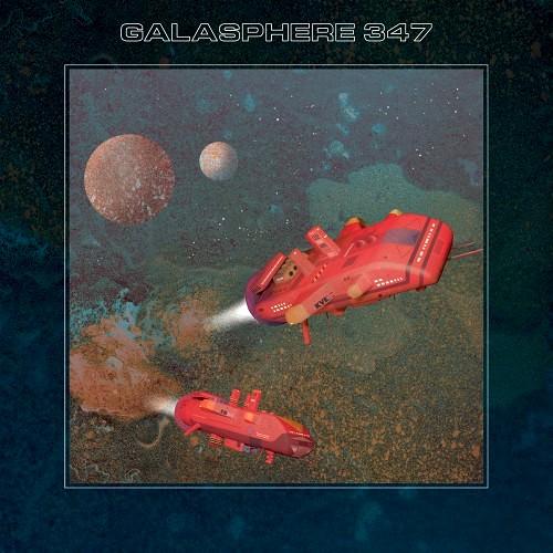 GALASPHERE 347 / GALASPHERE 347