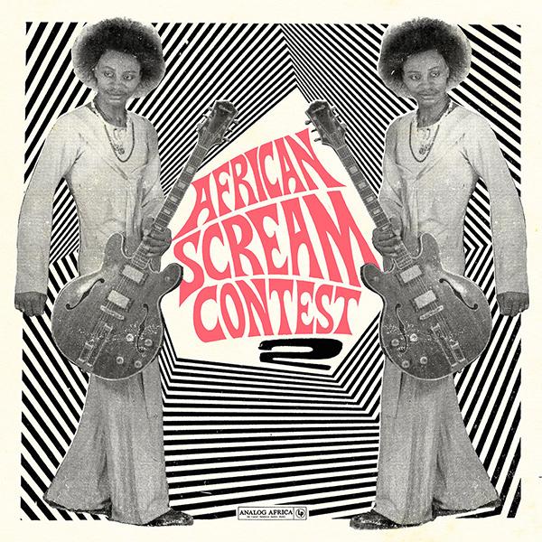 V.A. (AFRICAN SCREAM CONTEST) / オムニバス / アフリカン・スクリーム・コンテスト 2