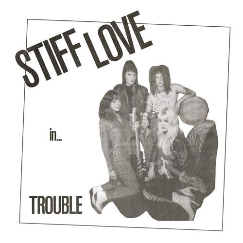 """STIFF LOVE TROUBLE / TROUBLE E.P. (7"""")"""