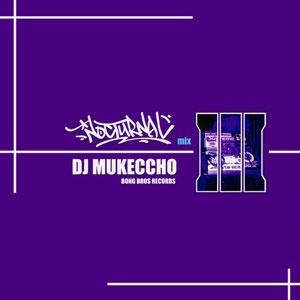 DJ MUKECCHO / NOCTURNAL 3