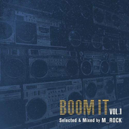 M_ROCK / Boom It Vol.1