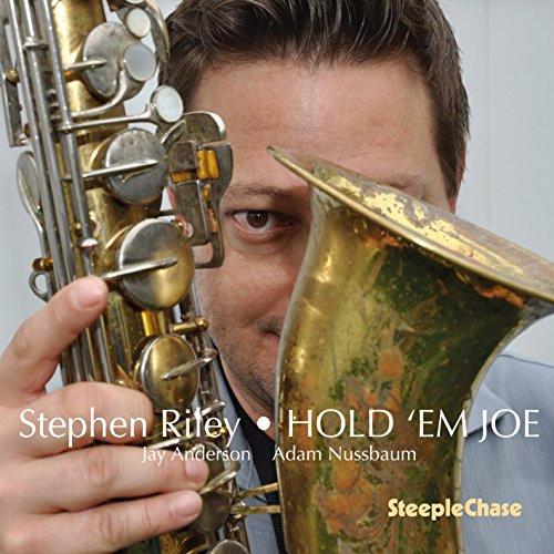 STEPHEN RILEY / ステファン・ライリー / Hold 'em Joe