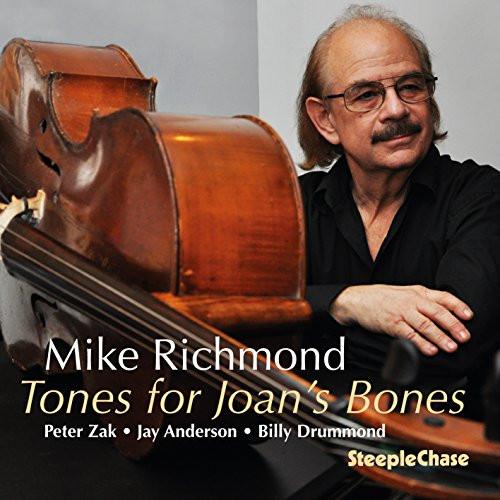 MIKE RICHMOND / マイク・リッチモンド / Tones For Joan's Bones