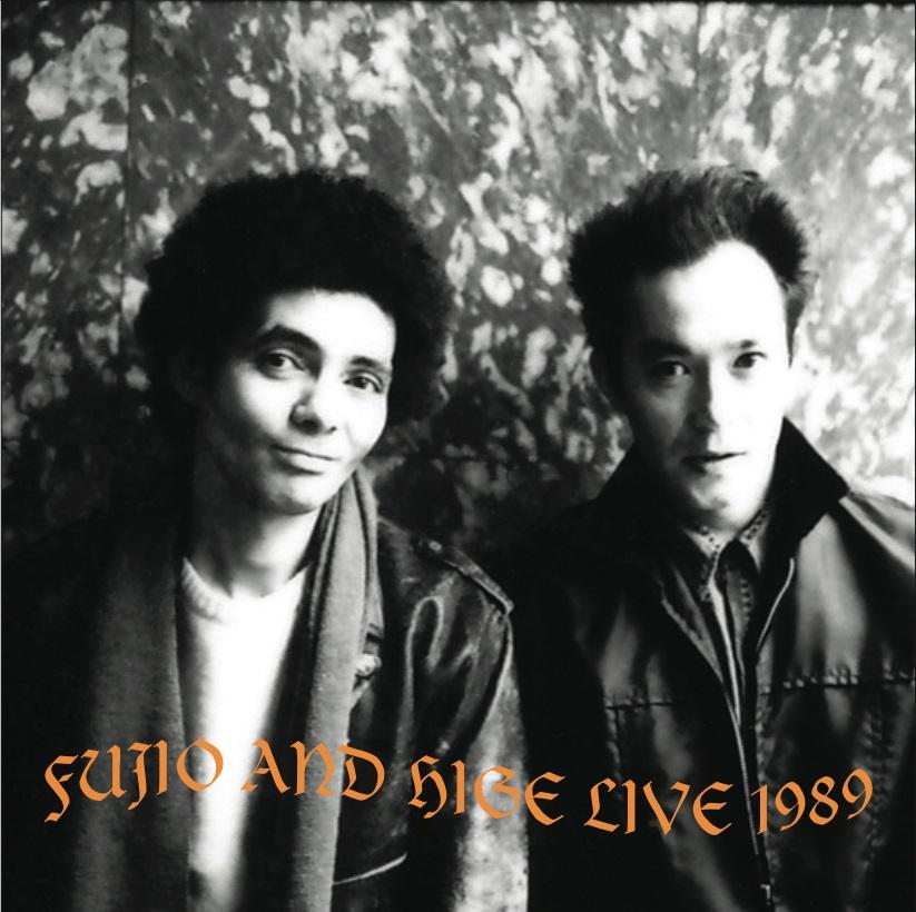 山口冨士夫&チコヒゲ / FUJIO AND HIGE LIVE 1989