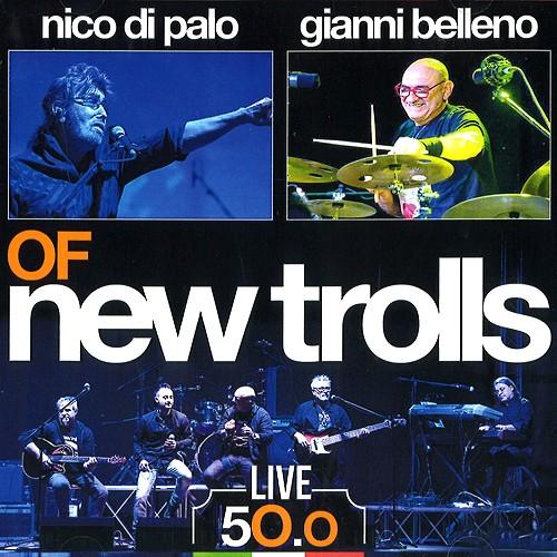 NICO DI PALO / GIANNI BELLENO OF NEW TROLLS / LIVE 50.0