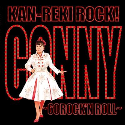 CONNY / KAN-REKI ROCK