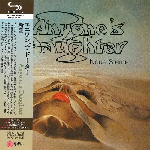 ANYONE'S DAUGHTER / エニワンズ・ドーター / NEUE STERNE - SHM-CD/2018 REMASTER / 新星 - SHM-CD/2018リマスター