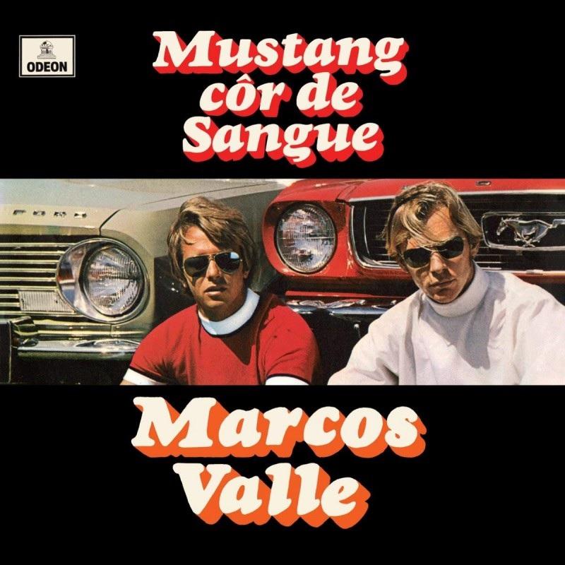 MARCOS VALLE / マルコス・ヴァーリ / MUSTANG COR DE SANGUE
