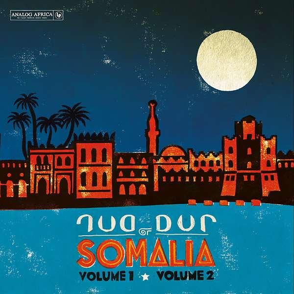 DUR DUR BAND / DUR-DUR OF SOMALIA: VOLUME 1, VOLUME 2 & PREVIOUSLY UNRELEASED TRACKS