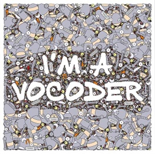 V.A.(I'M A VOCODER) / I'M A VOCODER (LP)