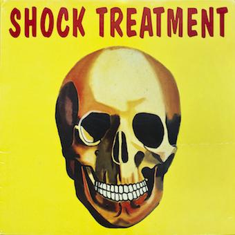 SHOCK TREATMENT / SHOCK TREATMENT (再発盤)