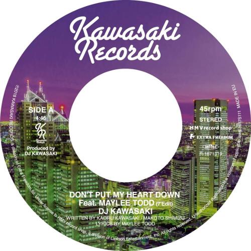 DJ KAWASAKI / DON'T PUT MY HEART DOWN