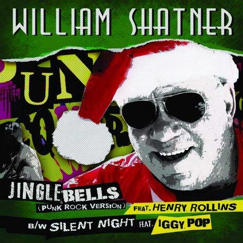 "WILLIAM SHATNER / ウィリアム・シャトナー / JINGLE BELLS (PUNK ROCK VERSION) (7"") / JINGLE BELLS (PUNK ROCK VERSION) (7"")"