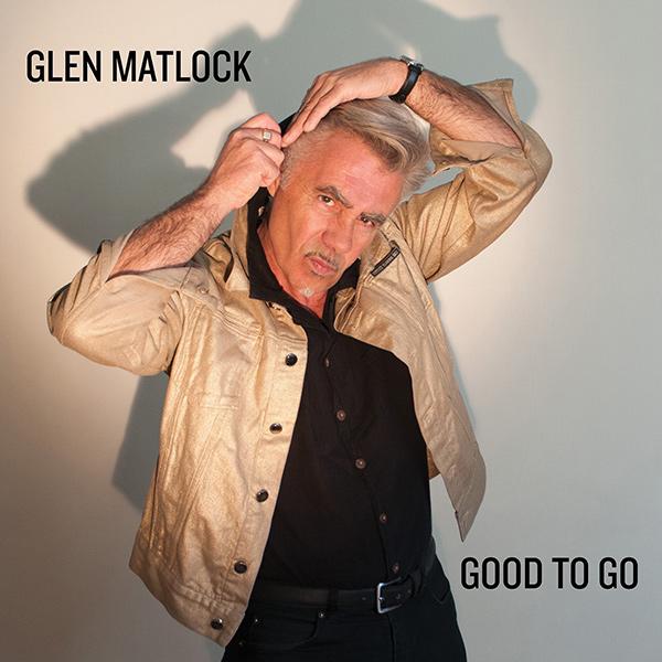 GLEN MATLOCK / グレン・マトロック / GOOD TO GO (輸入盤LP)
