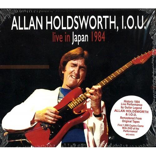 ALLAN HOLDSWORTH / アラン・ホールズワース / ALLAN HOLDSWORTH I.O.U.: LIVE IN JAPAN 1984
