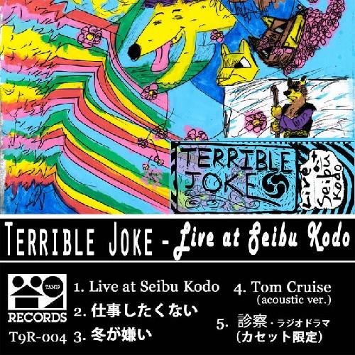 Terrible Joke / Live at Seibu Kodo EP