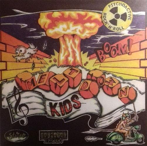 MELTDOWN KIDS / PSYCHOACTIVE ROCK N' ROLL (LP)