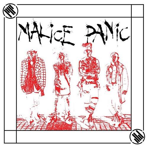 MALiCE PANiC / MALiCE PANiC