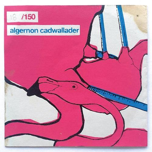 ALGERNON CADWALLADER / ALGERNON CADWALLADER