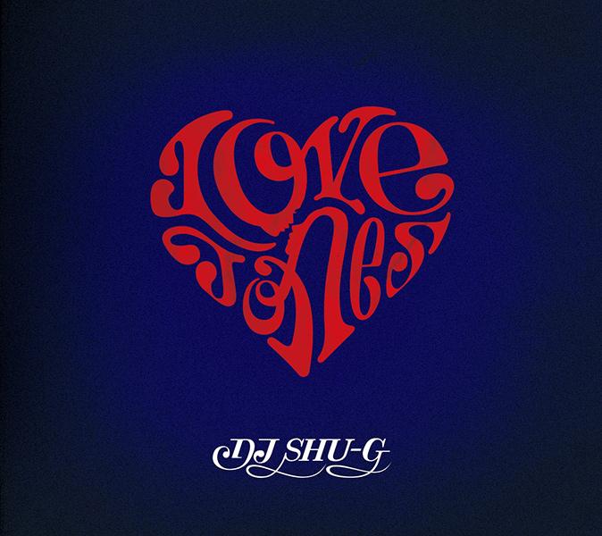 DJ SHU-G / Love Jones