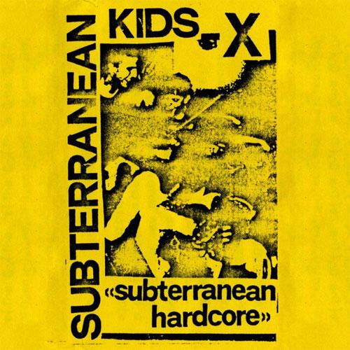 SUBTERRANEAN KIDS / サブテラニアンキッズ / SUBTERRANEAN HARDCORE (LP)