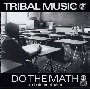 "V.A. (DO THE MATH) / DO THE MATH - A TRIBAL COMPILATION ""REISSUE"""