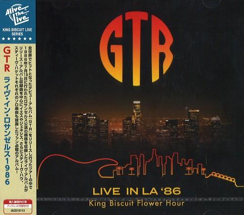 GTR / ジー・ティー・アール / LIVE IN LA '86 / ライヴ・イン・ロサンゼルス'86