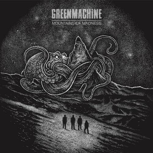GREENMACHINE / MOUNTAINS OF MADNESS
