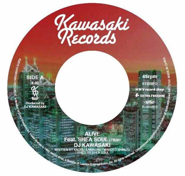 "DJ KAWASAKI / ALIVE FEAT, SHEA SOUL (7'EDIT) / ALIVE FEAT. SHEA SOUL (KON'S HIGHER LOVE MIX) (7"")"