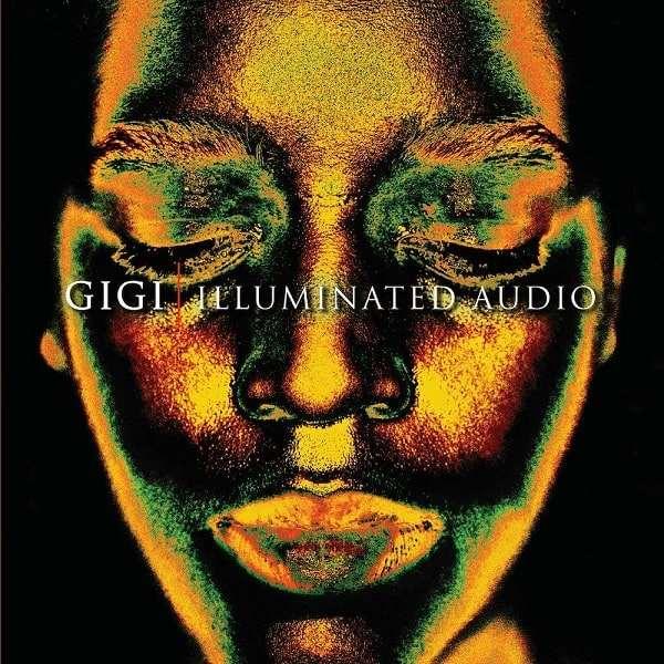GIGI / ジジ / ILLUMINATED AUDIO