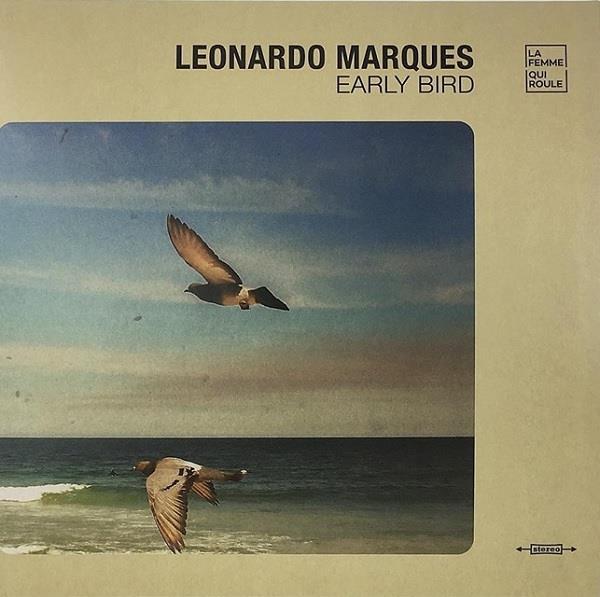 LEONARDO MARQUES / レオナルド・マルケス / EARLY BIRD - BLACK VINYL