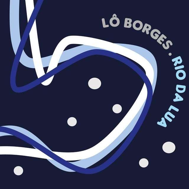 LO BORGES / ロー・ボルジェス / RIO DA LUA