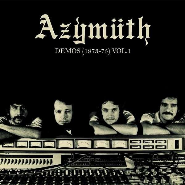 AZYMUTH / アジムス / DEMOS 1973-1975 VOLUME 1 (LP)