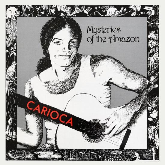 CARIOCA & DEVAS / カリオカ & ヂヴァス / MYSTERIES OF THE AMAZON