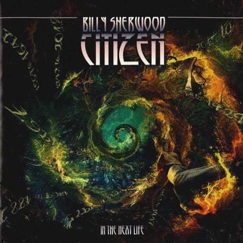 BILLY SHERWOOD / ビリー・シャーウッド / CITIZEN: THE NEXT LIFE
