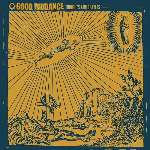 GOOD RIDDANCE / グッドリダンス / THOUGHTS AND PRAYERS