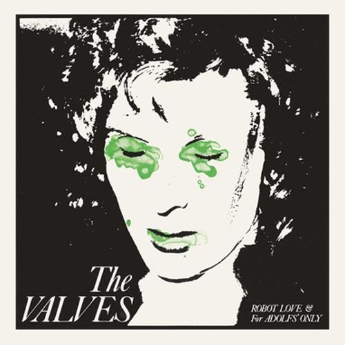 "VALVES (PUNK from SCOTLAND) / ROBOT LOVE (7""/REISSUE)"