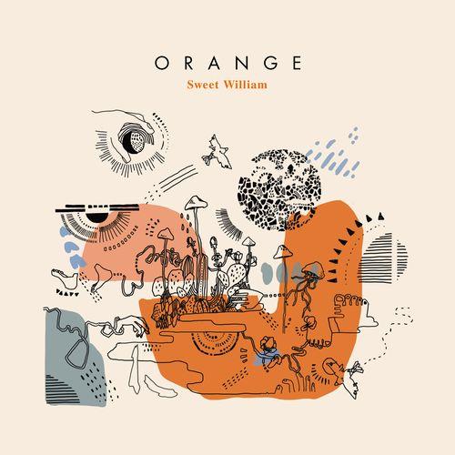 """Sweet William / ORANGE 12"""" (COLOR VINYL EDITION)"""