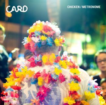 CARD / CHICKEN / METRONOME feat. ninoheron