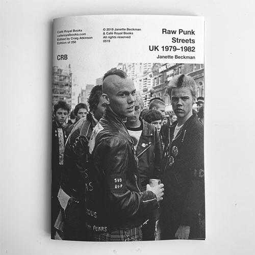 JANETTE BECKMAN / ジャネット・ベックマン / RAW PUNK STREETS UK 1979-1982