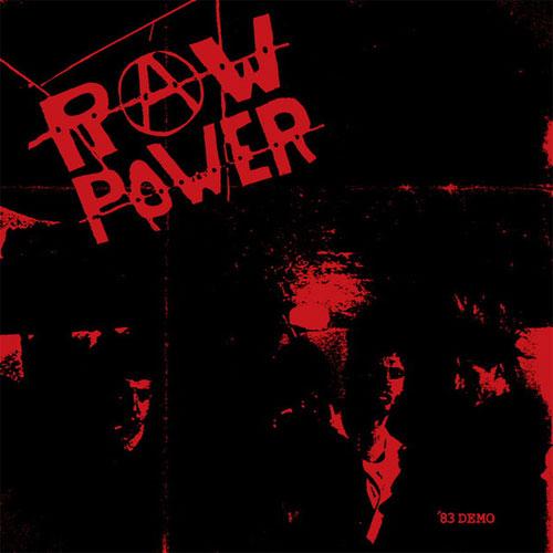 RAW POWER / 83 DEMO (LP)
