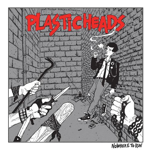 PLASTICHEADS / NOWHERE TO RUN (LP)