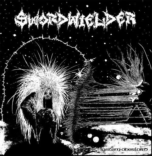 SWORDWIELDER / SYSTEM OVERLORD (LP)