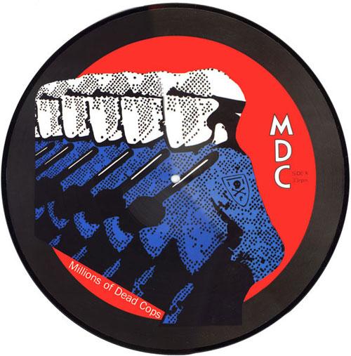 M.D.C. / MILLIONS OF DEAD COPS (LP/PICTURE)