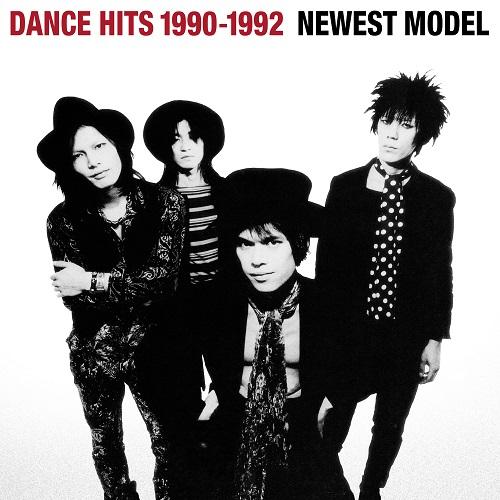 ニューエスト・モデル/DANCE HITS 1990-1992