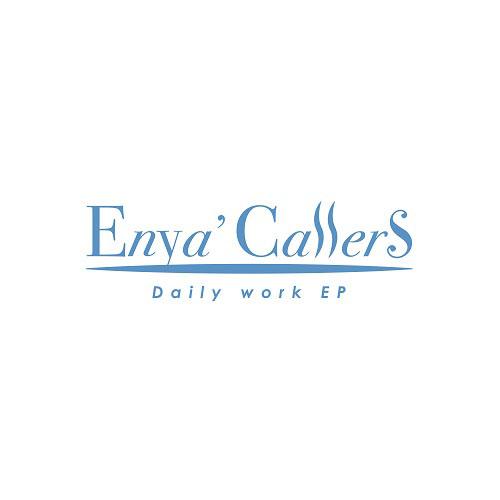 エンヤコーラーズ / Daily work EP