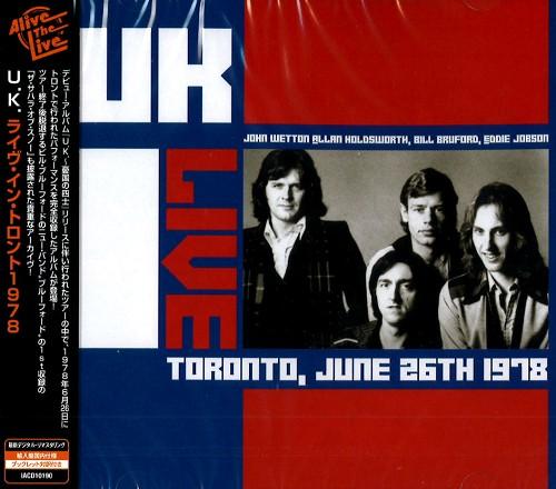 U.K. / ユーケー / LIVE TORONTO JUNE 26th 1978 / ライヴ・トロント1978