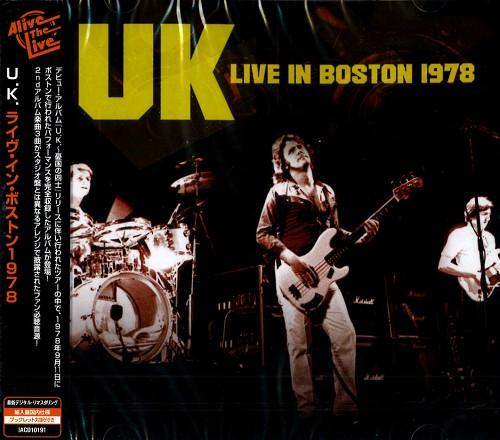 U.K. / ユーケー / LIVE IN BOSTON 1978 / ライヴ・イン・ボストン1978